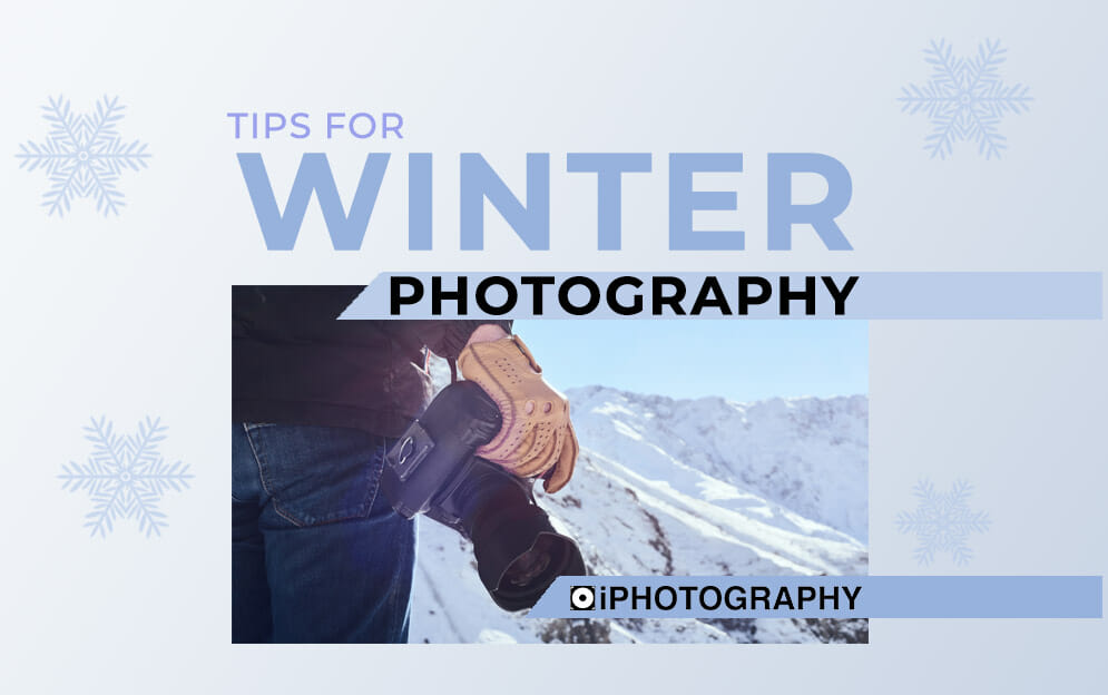 winter photography tips blog feature