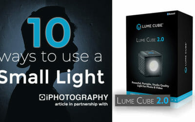 10 Ways to use a Small Light (in partnership with Lume Cube)