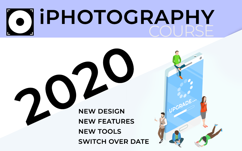 iPhotography Course 2020 UPGRADE