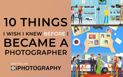10 Things I Wish I Knew Before I Was Photographer