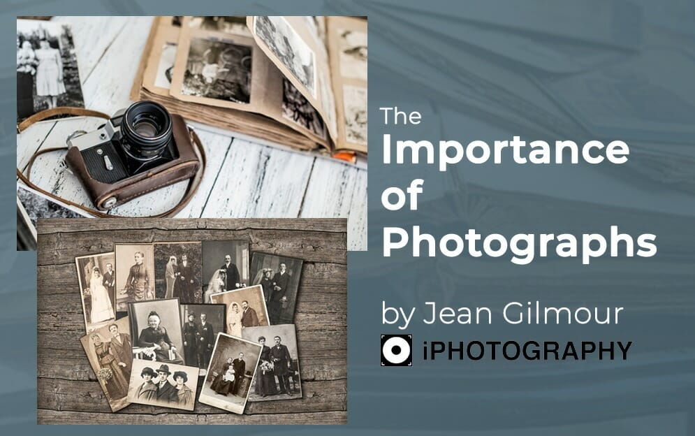 The Importance of Photographs by Jean Gilmour