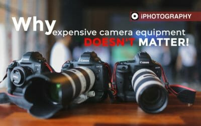 Why Expensive Camera Equipment Doesn't Matter
