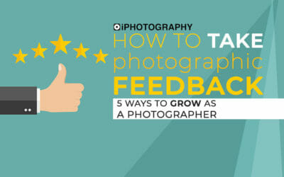 How to Take Photographic Feedback