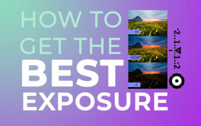 How to Get the Best Exposure