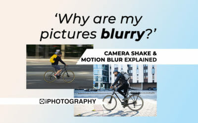 Why Are My Pictures Blurry? Camera Shake & Motion Blur Explained for Beginners