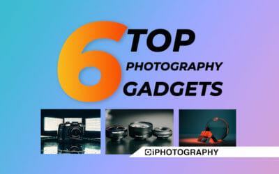 Photography Gadgets: 6 Top Accessories to Keep You Inspired