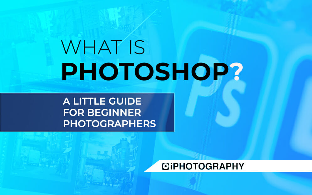 what is photoshop Blog