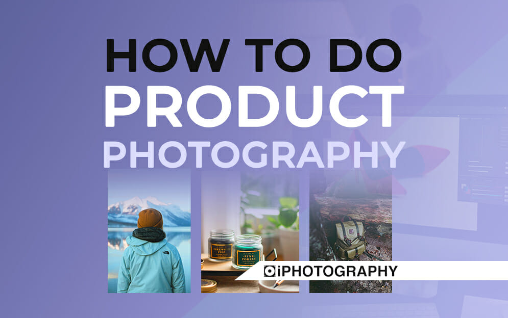 how to do product photography Blog