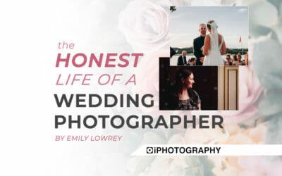 The (Honest) Life of a Wedding Photographer