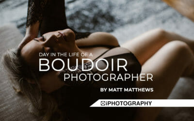Boudoir Photographer – A Day In The Life